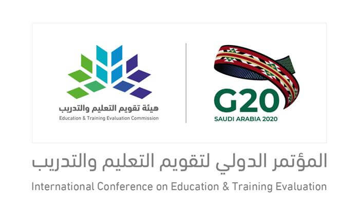 Honoring the G20 Saudi Presidency Year The International Conference on Education and Training Evaluation Will Be Held Virtually in October 2020